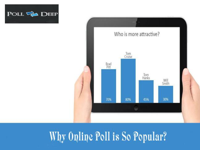 why-is-online-poll-so-popular