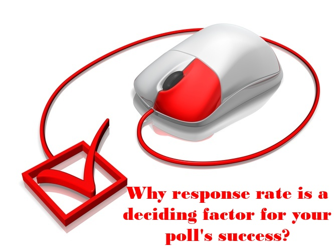 why-response-rate-is-a-deciding-factor-for-your-poll