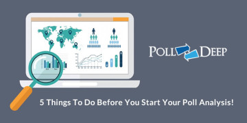 5 Things to Do Before You Start Your Poll Analysis