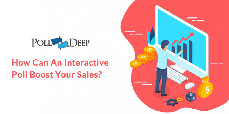 How Can an Interactive Poll Boost Your Sales?