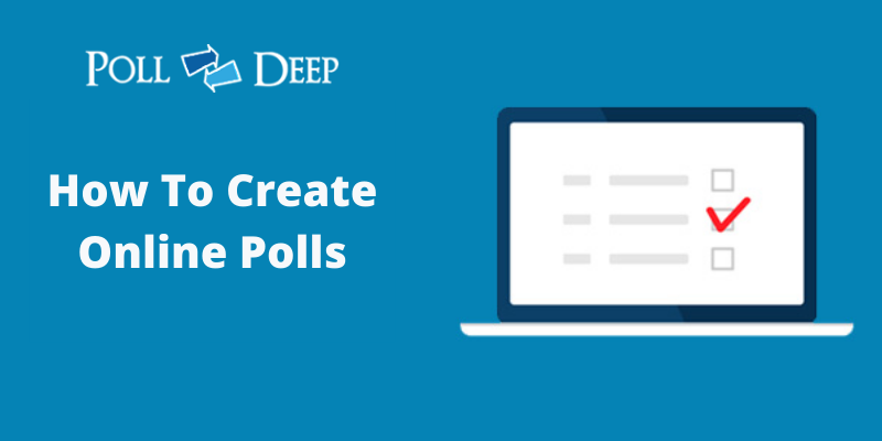 Create Polls Quickly and Easily